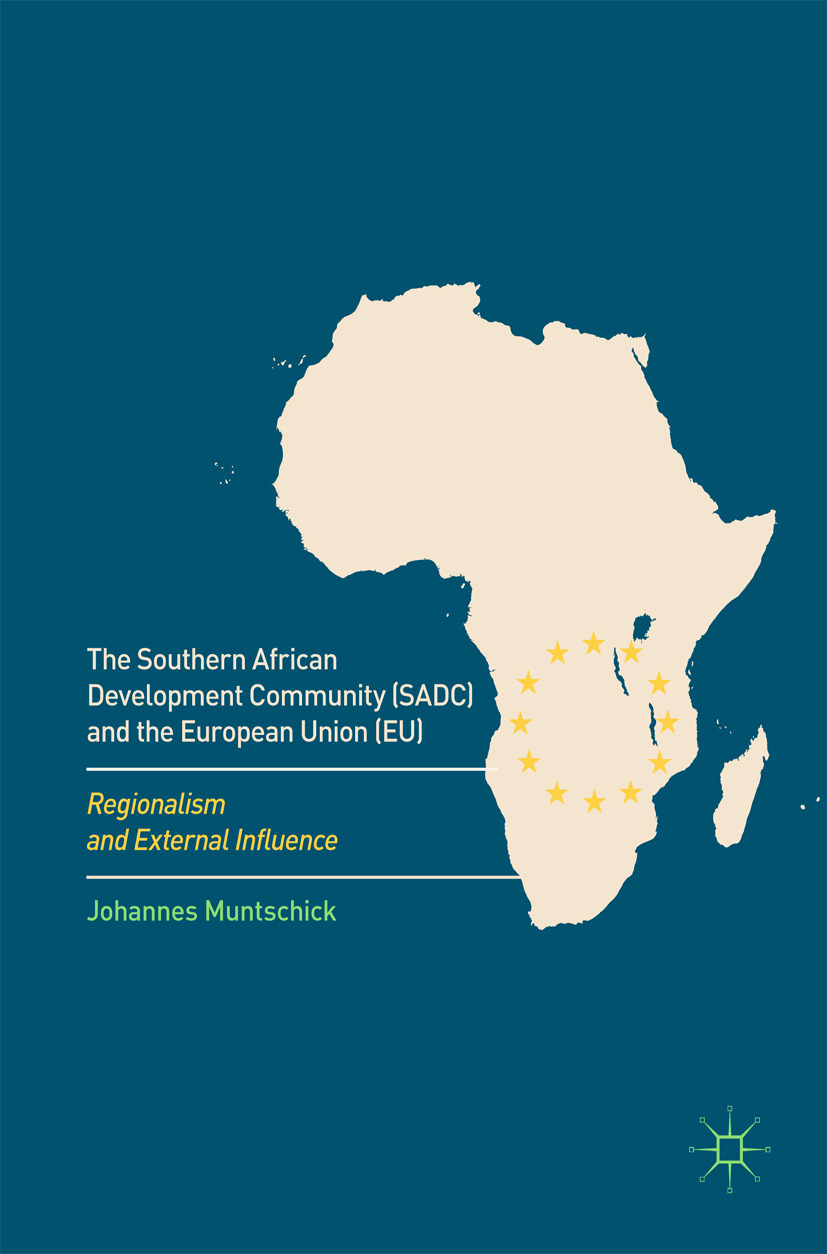 Muntschick, Johannes - The Southern African Development Community (SADC) and the European Union (EU), ebook