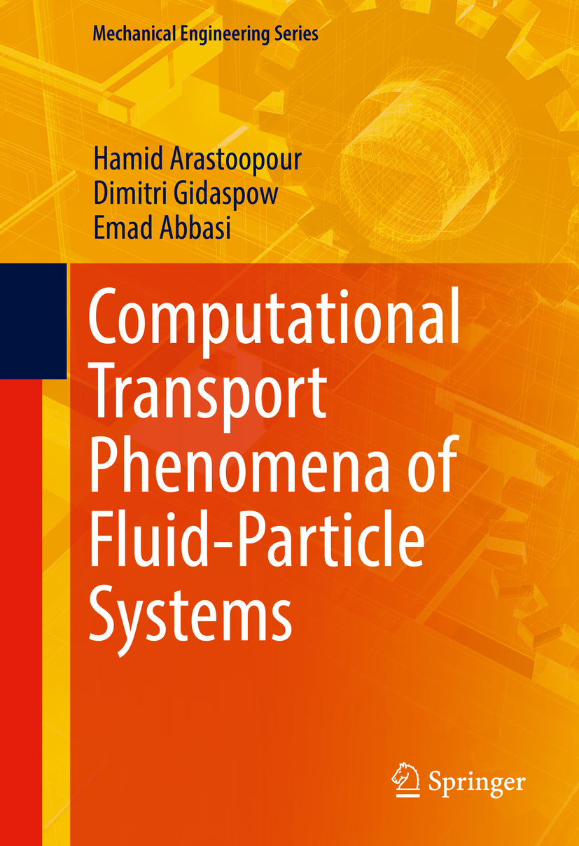 Abbasi, Emad - Computational Transport Phenomena of Fluid-Particle Systems, ebook