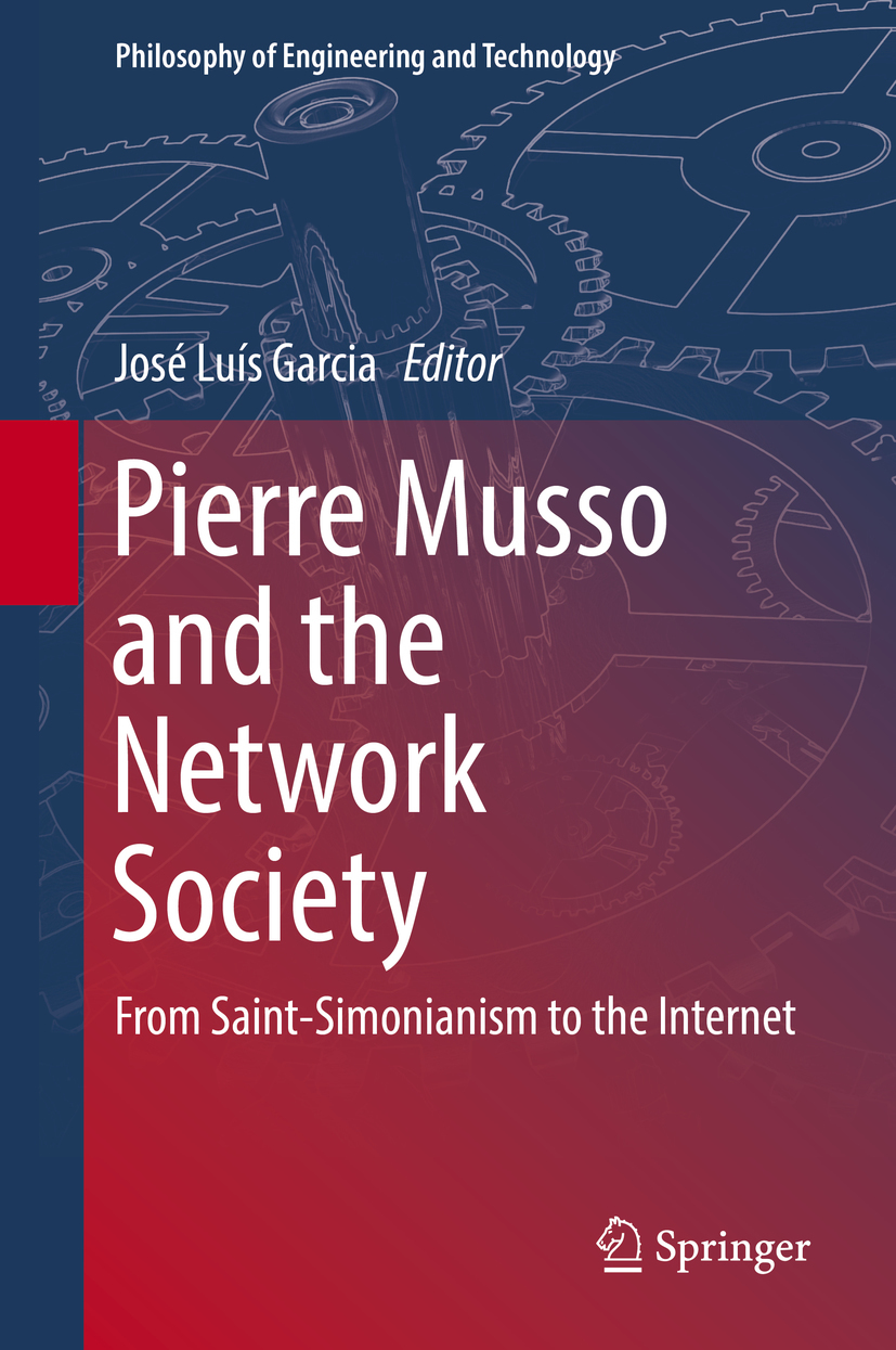 Garcia, José Luís - Pierre Musso and the Network Society, ebook