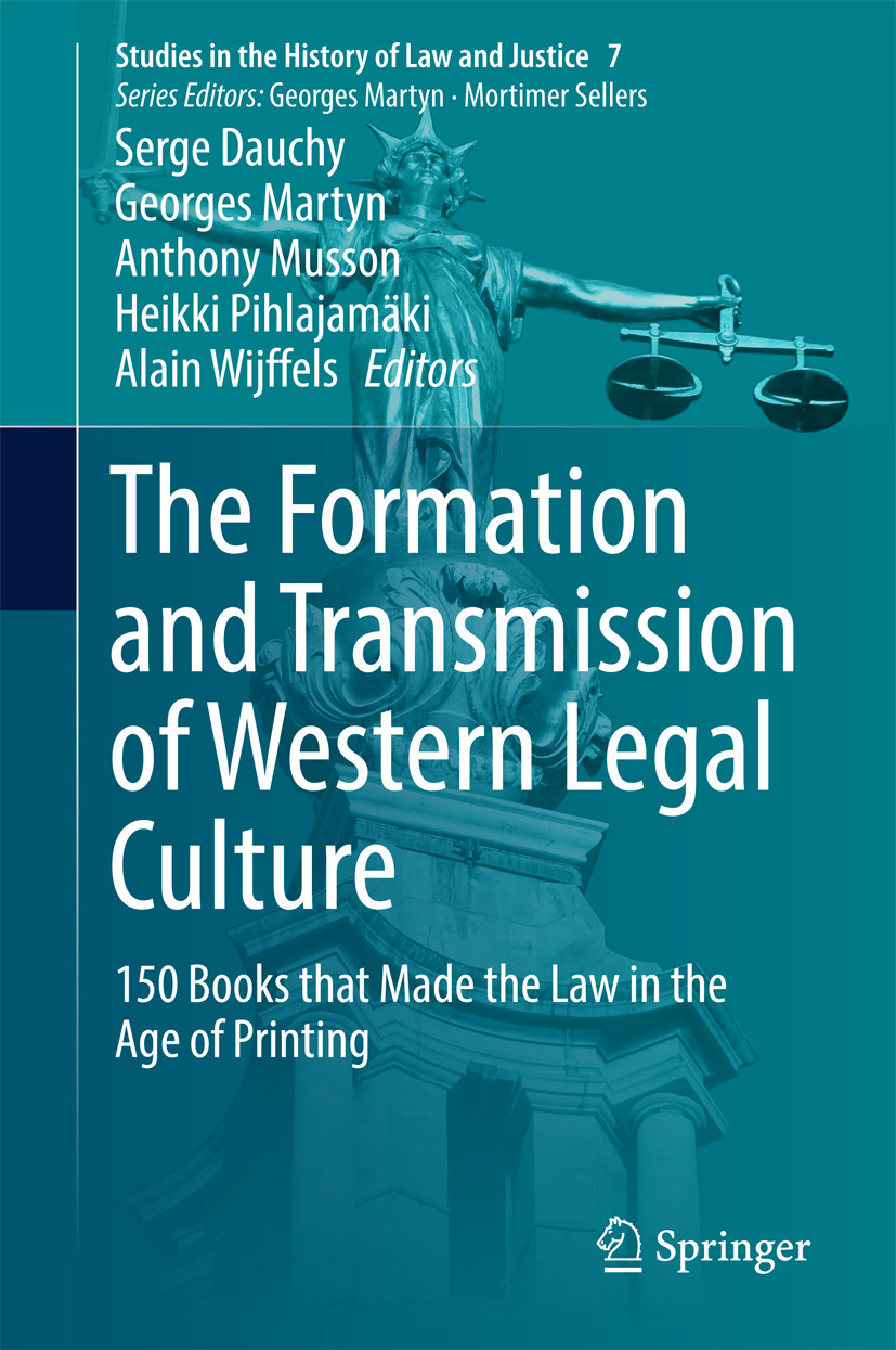 Dauchy, Serge - The Formation and Transmission of Western Legal Culture, e-kirja