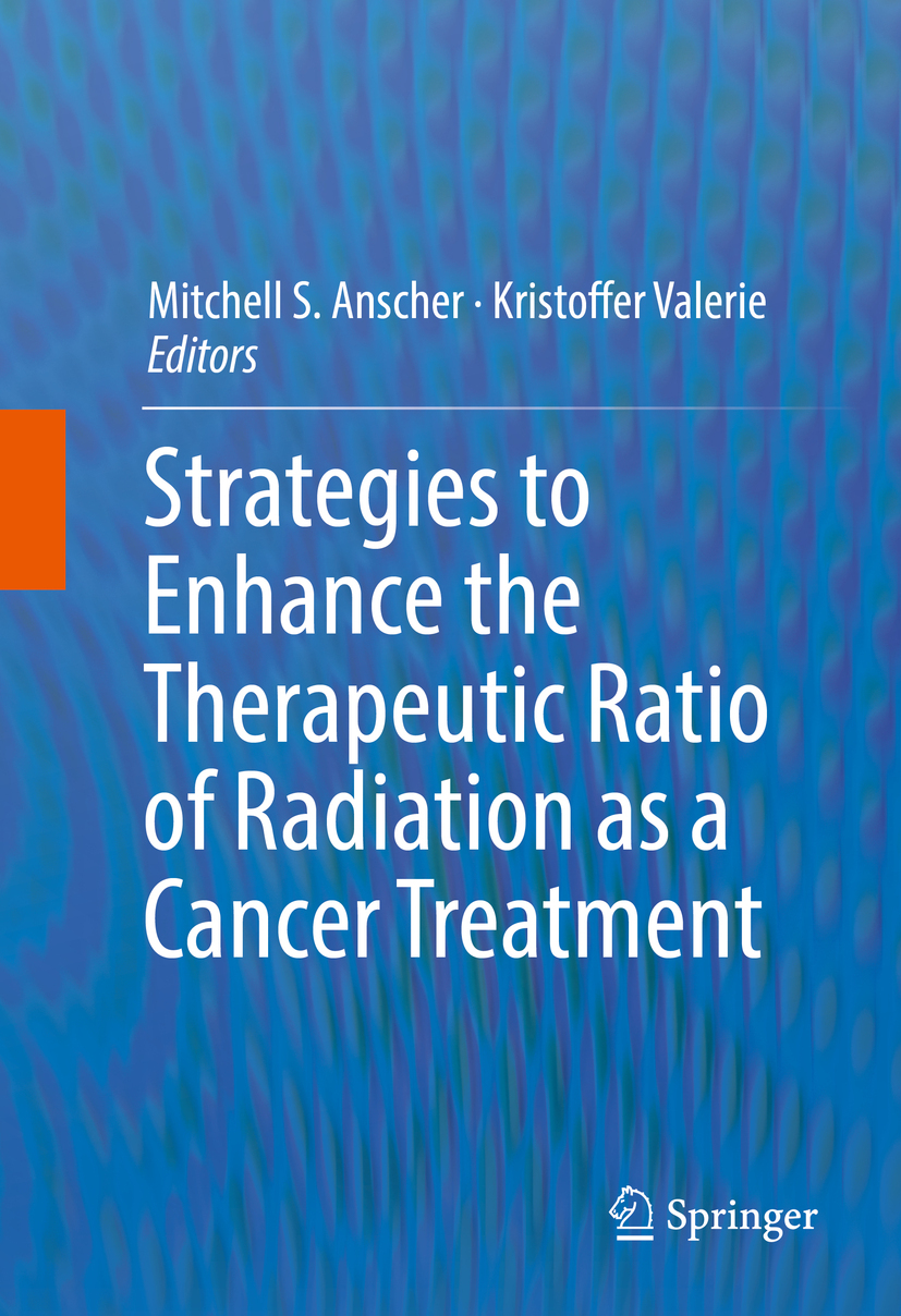 Anscher, Mitchell S. - Strategies to Enhance the Therapeutic Ratio of Radiation as a Cancer Treatment, ebook