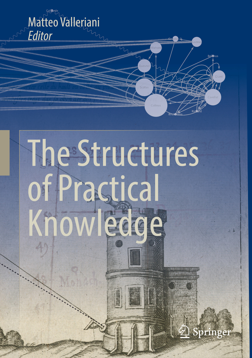 Valleriani, Matteo - The Structures of Practical Knowledge, ebook
