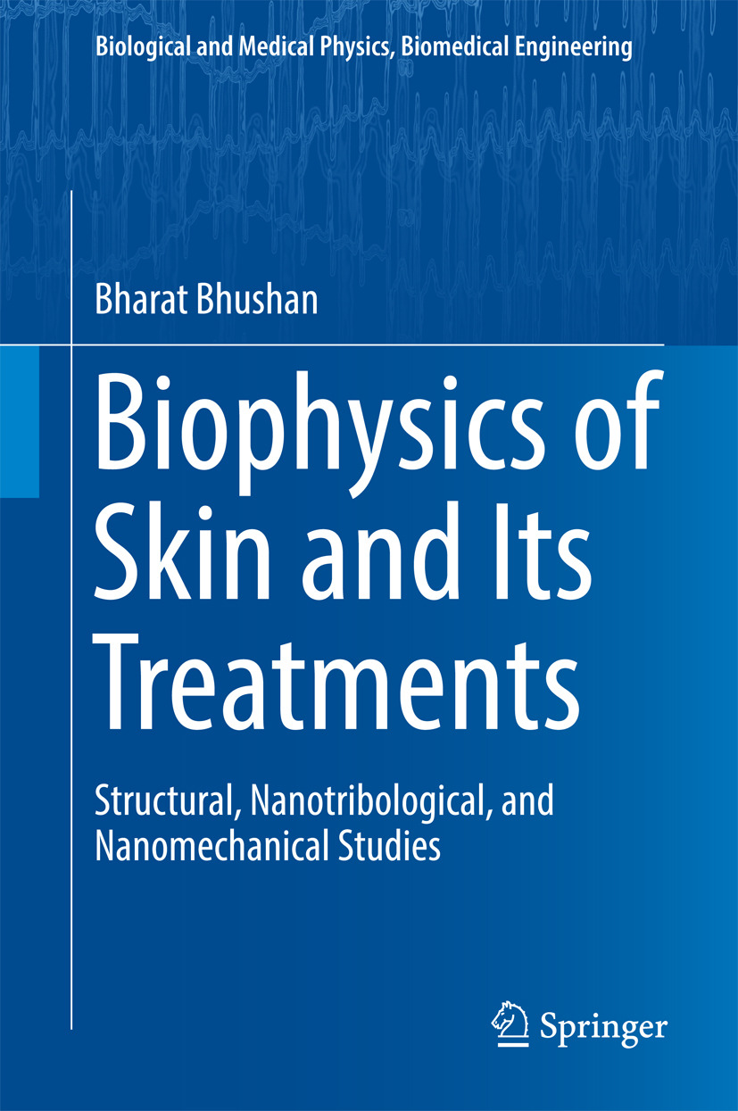 Bhushan, Bharat - Biophysics of Skin and Its Treatments, ebook