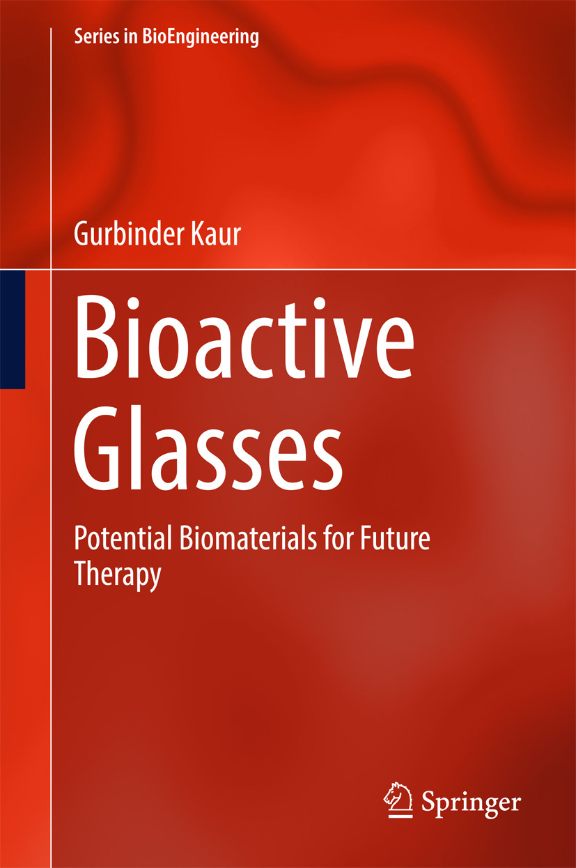Kaur, Gurbinder - Bioactive Glasses, ebook