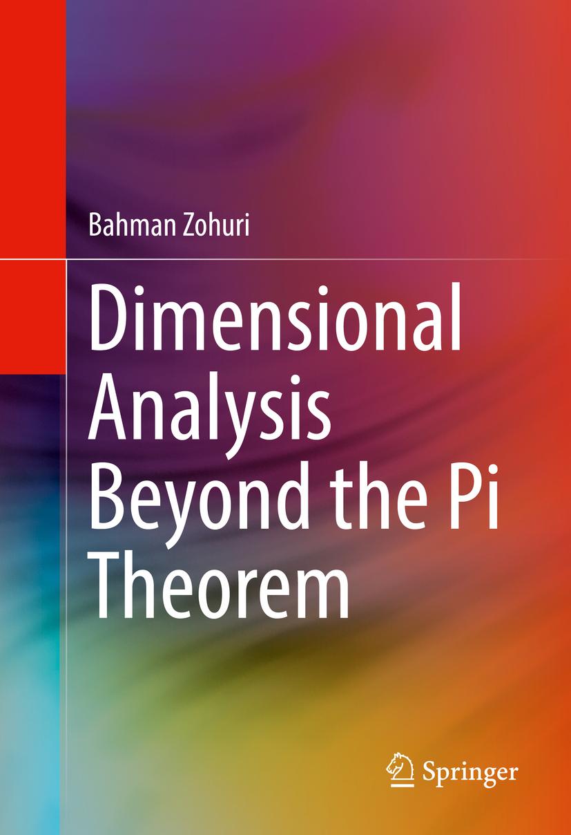 Zohuri, Bahman - Dimensional Analysis Beyond the Pi Theorem, ebook