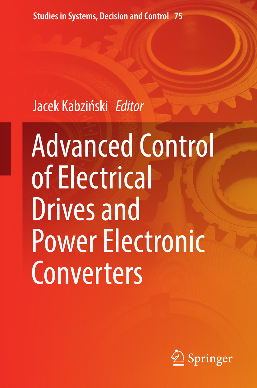 Kabziński, Jacek - Advanced Control of Electrical Drives and Power Electronic Converters, ebook