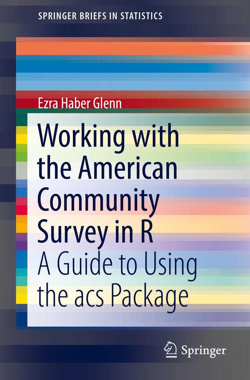 Glenn, Ezra Haber - Working with the American Community Survey in R, ebook