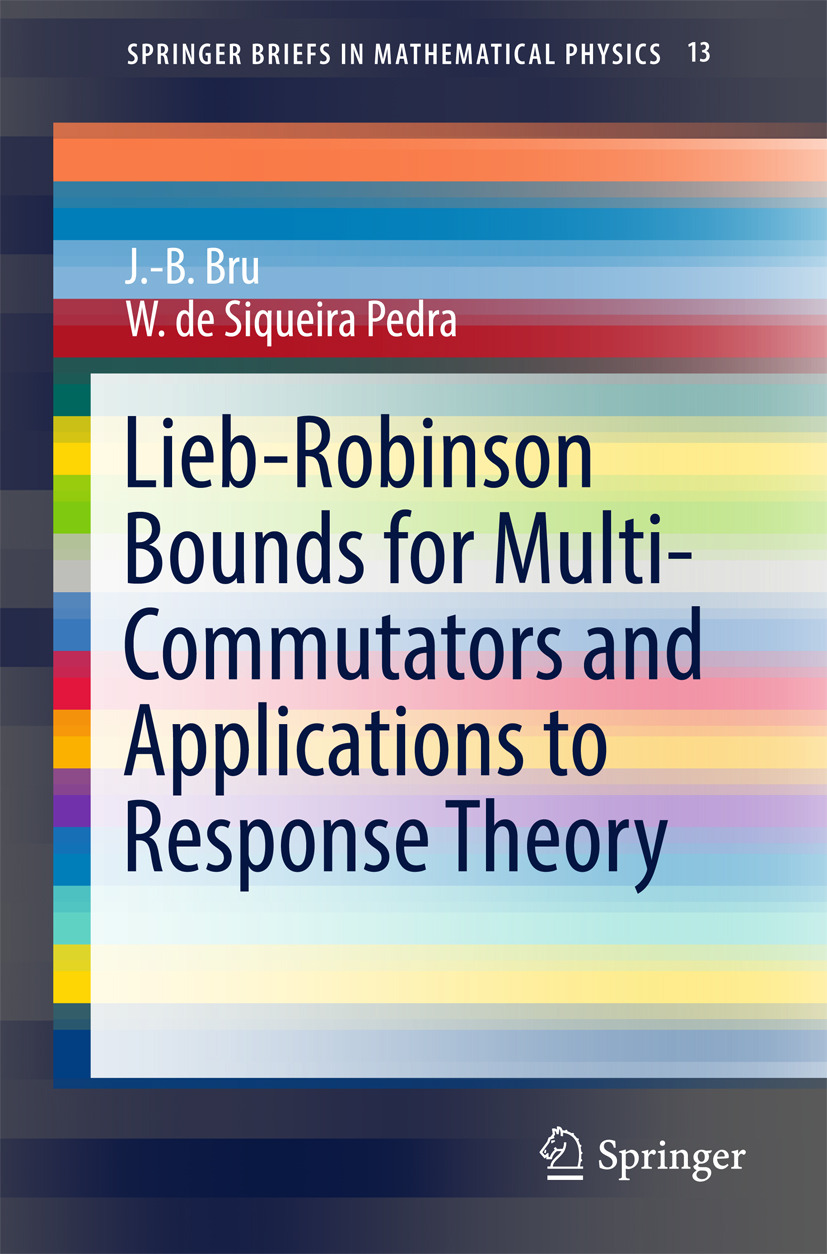 Bru, J.-B. - Lieb-Robinson Bounds for Multi-Commutators and Applications to Response Theory, ebook