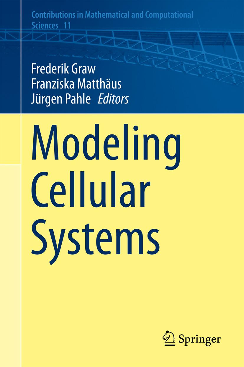 Graw, Frederik - Modeling Cellular Systems, ebook