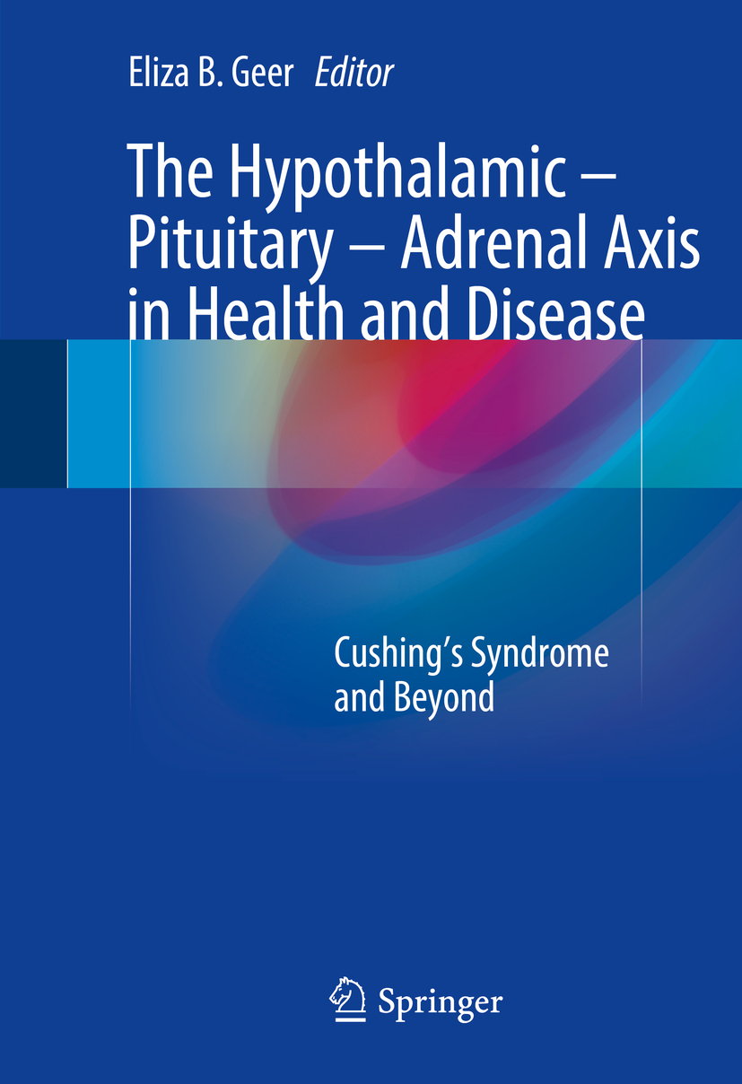 Geer, Eliza B. - The Hypothalamic-Pituitary-Adrenal Axis in Health and Disease, ebook