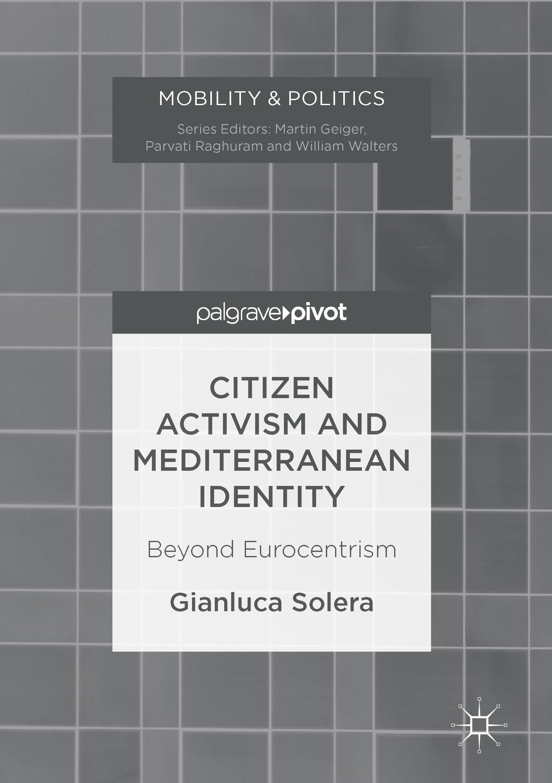 Solera, Gianluca - Citizen Activism and Mediterranean Identity, ebook