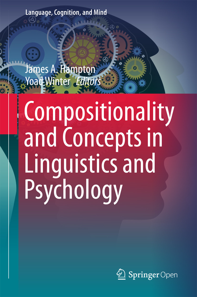 Hampton, James A. - Compositionality and Concepts in Linguistics and Psychology, ebook
