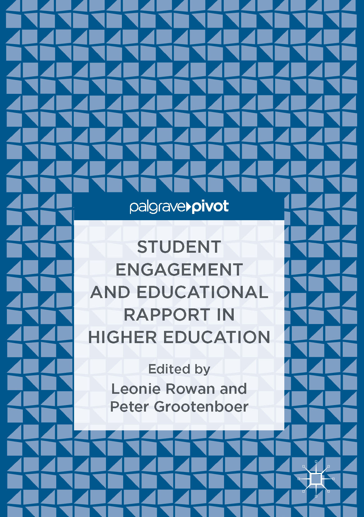 Grootenboer, Peter - Student Engagement and Educational Rapport in Higher Education, e-bok