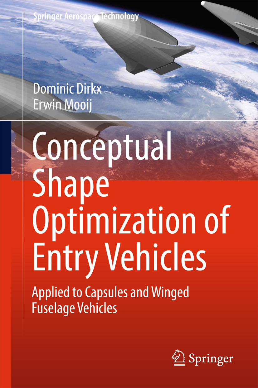 Dirkx, Dominic - Conceptual Shape Optimization of Entry Vehicles, ebook