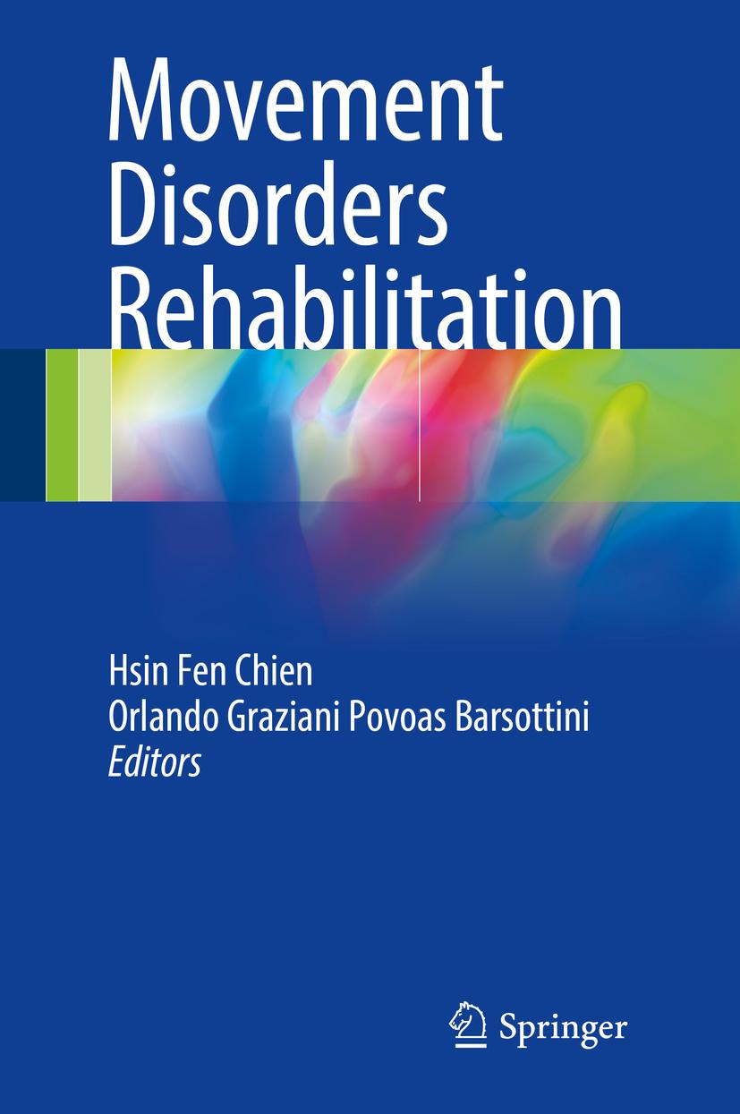 Barsottini, Orlando Graziani Povoas - Movement Disorders Rehabilitation, ebook