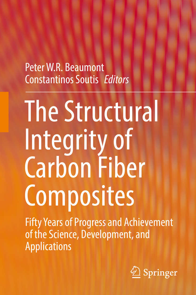 Beaumont, Peter W. R - The Structural Integrity of Carbon Fiber Composites, ebook