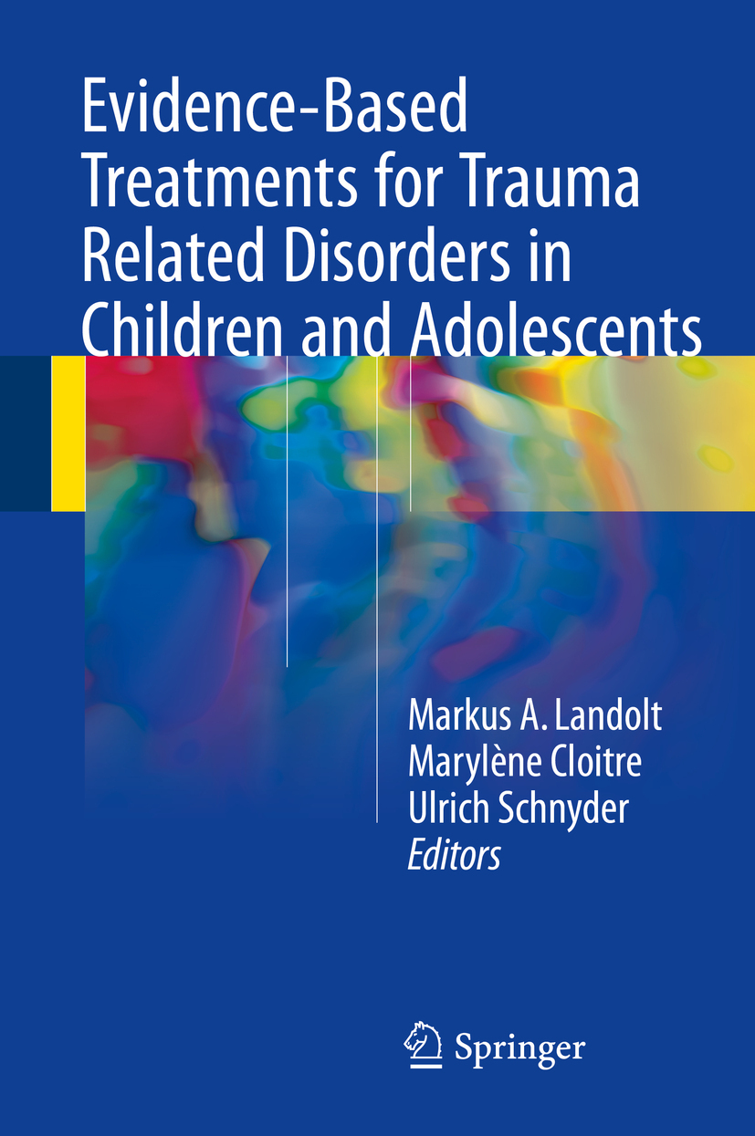 Cloitre, Marylène - Evidence-Based Treatments for Trauma Related Disorders in Children and Adolescents, ebook