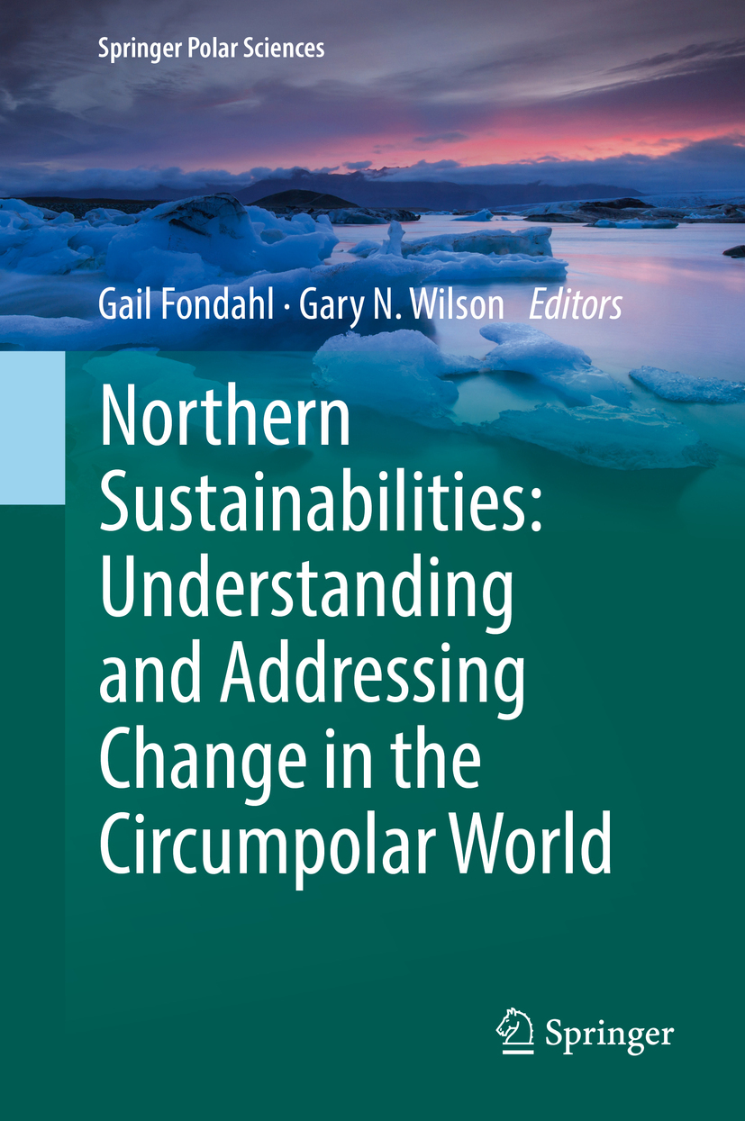 Fondahl, Gail - Northern Sustainabilities: Understanding and Addressing Change in the Circumpolar World, ebook