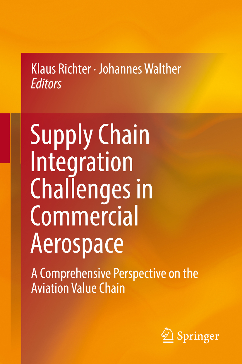 Richter, Klaus - Supply Chain Integration Challenges in Commercial Aerospace, ebook