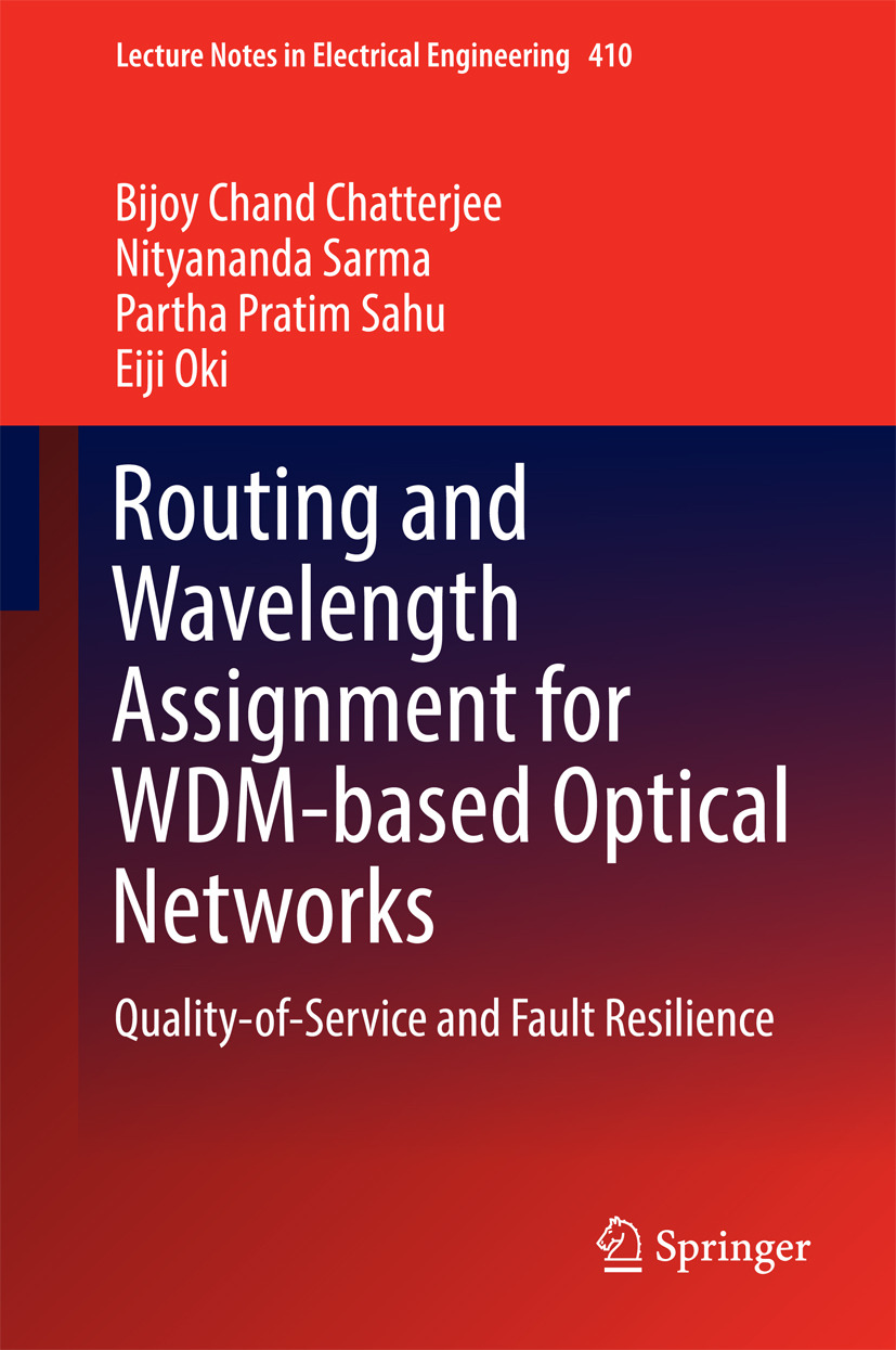 Chatterjee, Bijoy Chand - Routing and Wavelength Assignment for WDM-based Optical Networks, ebook