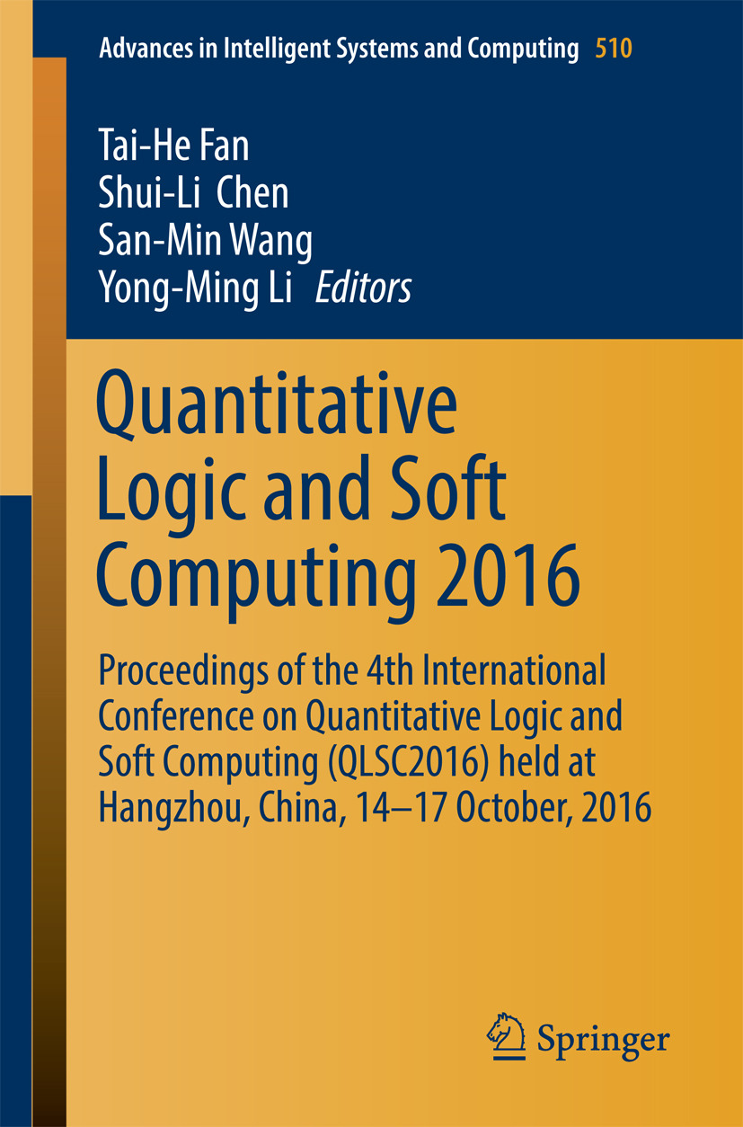 Chen, Shui-Li - Quantitative Logic and Soft Computing 2016, ebook