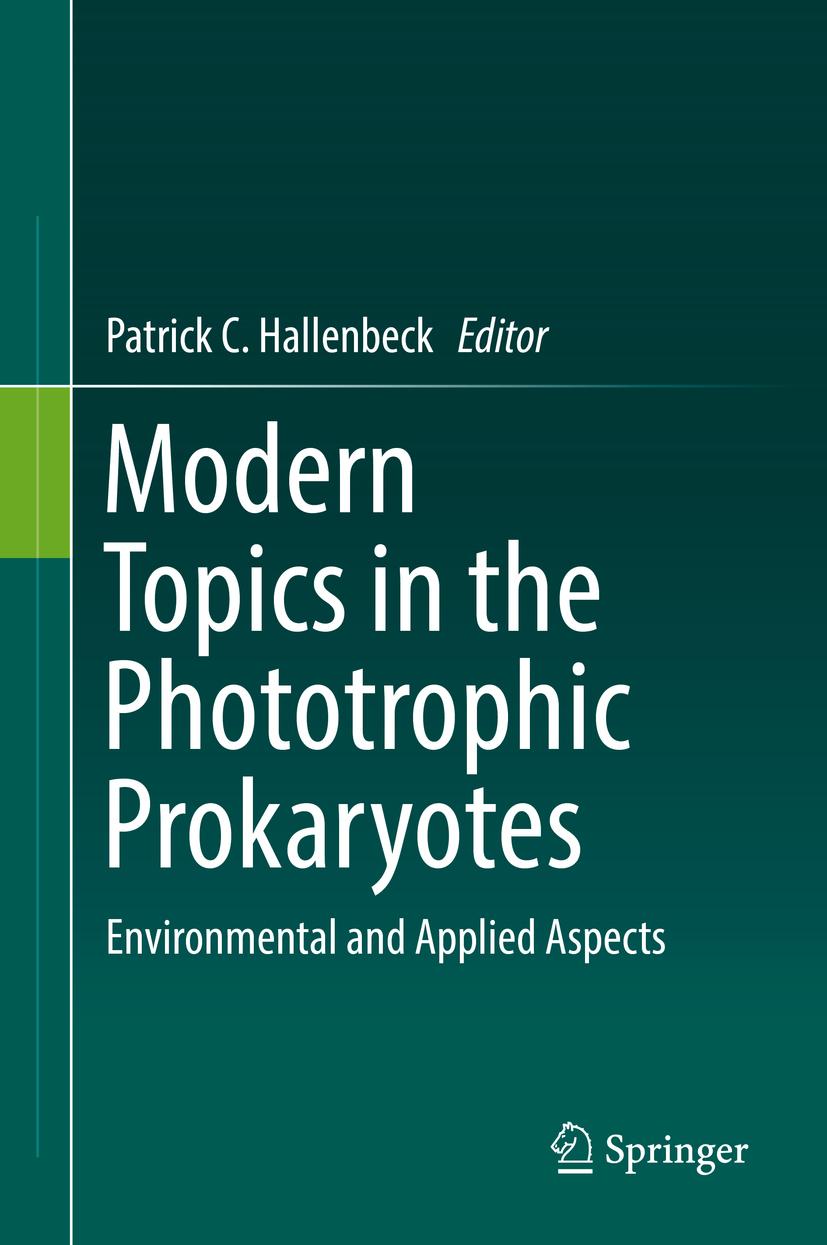 Hallenbeck, Patrick C. - Modern Topics in the Phototrophic Prokaryotes, e-bok