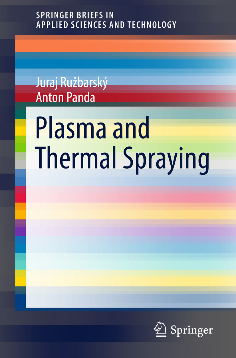 Panda, Anton - Plasma and Thermal Spraying, ebook
