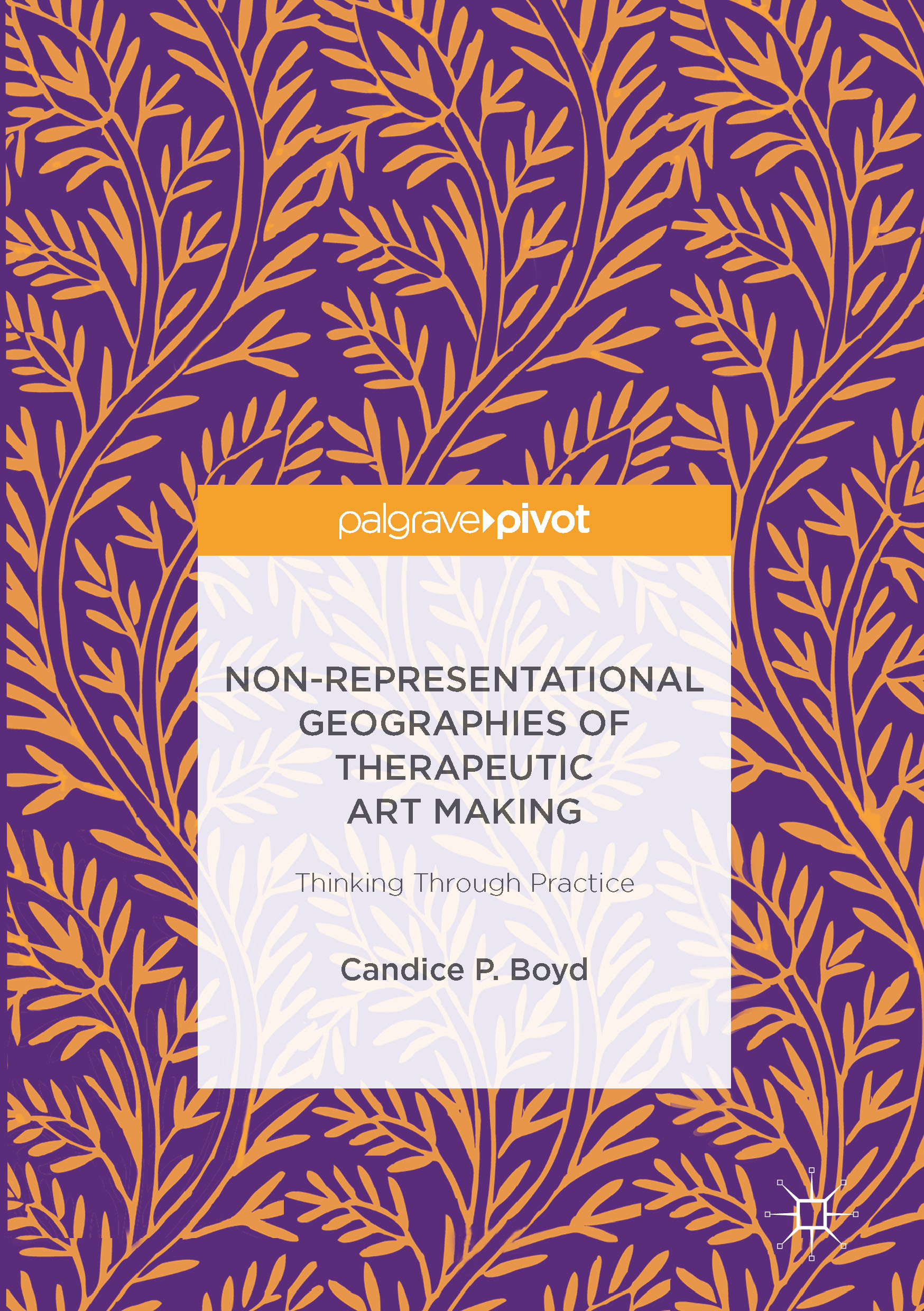 Boyd, Candice P. - Non-Representational Geographies of Therapeutic Art Making, ebook