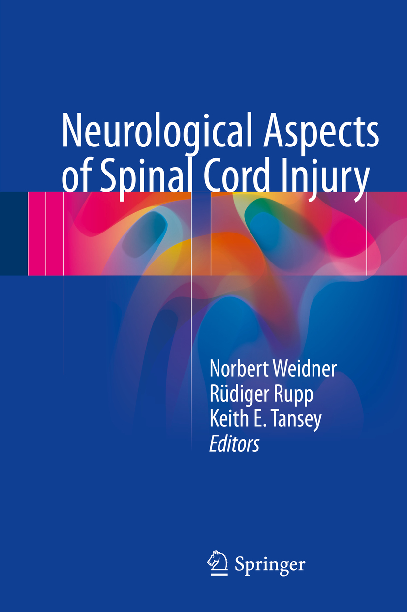 Rupp, Rüdiger - Neurological Aspects of Spinal Cord Injury, ebook