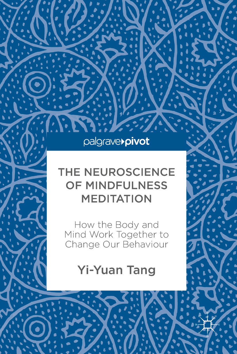 Tang, Yi-Yuan - The Neuroscience of Mindfulness Meditation, ebook