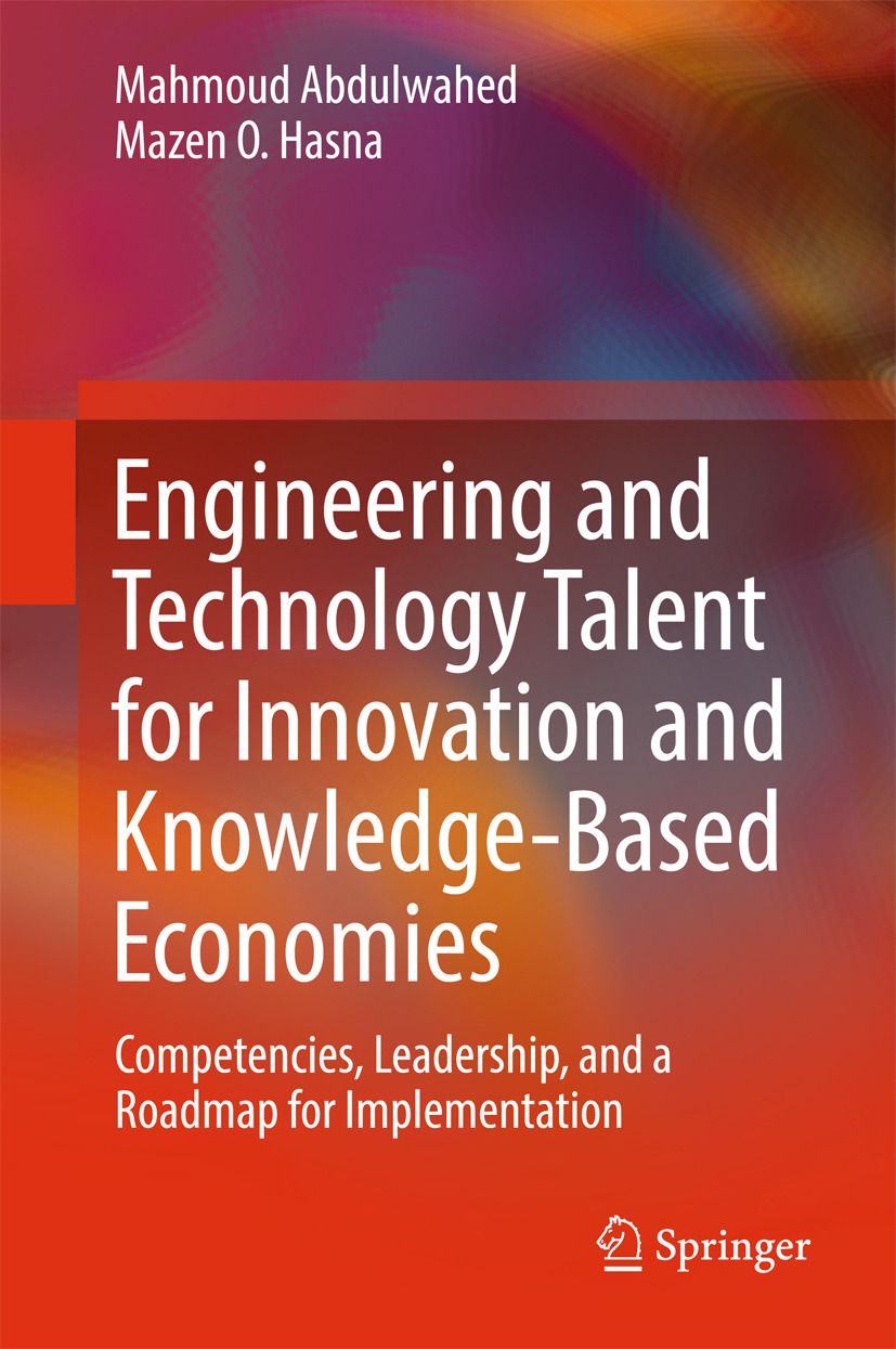 Abdulwahed, Mahmoud - Engineering and Technology Talent for Innovation and Knowledge-Based Economies, ebook