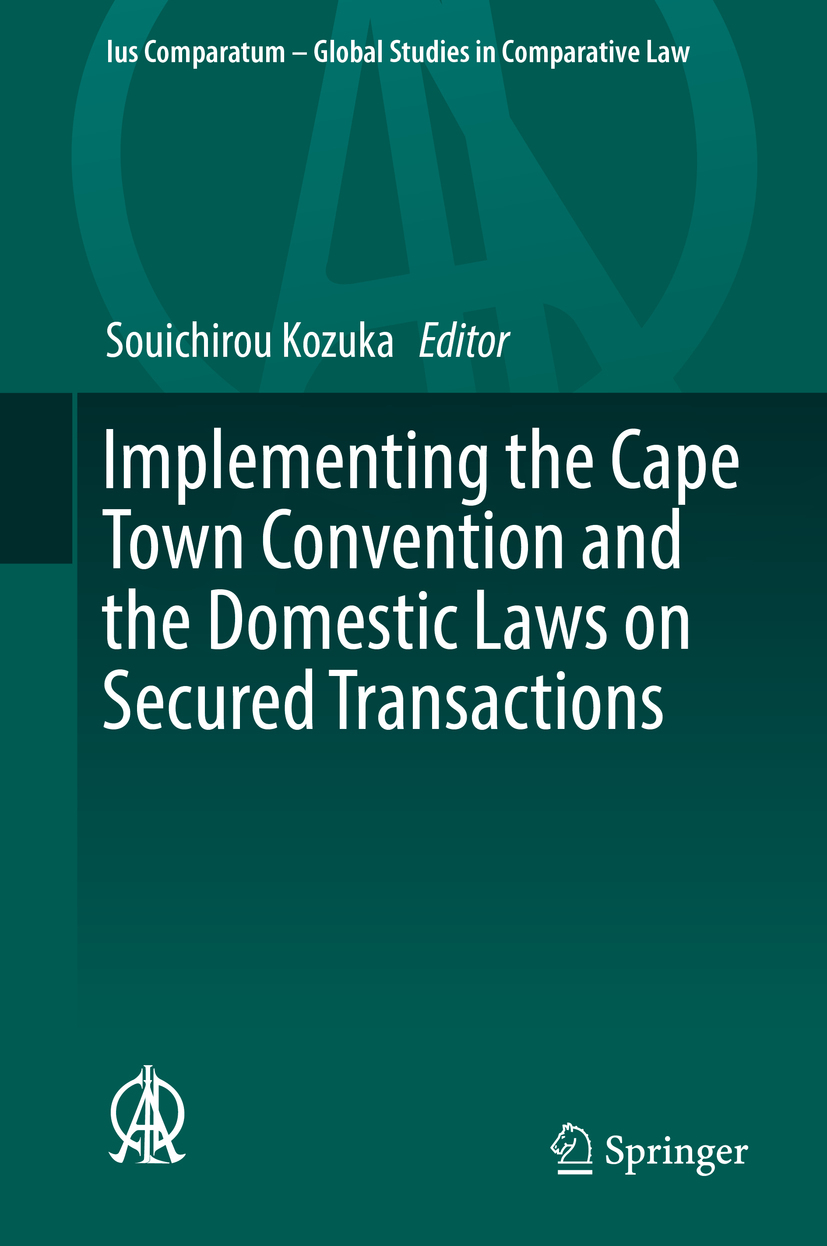 Kozuka, Souichirou - Implementing the Cape Town Convention and the Domestic Laws on Secured Transactions, ebook