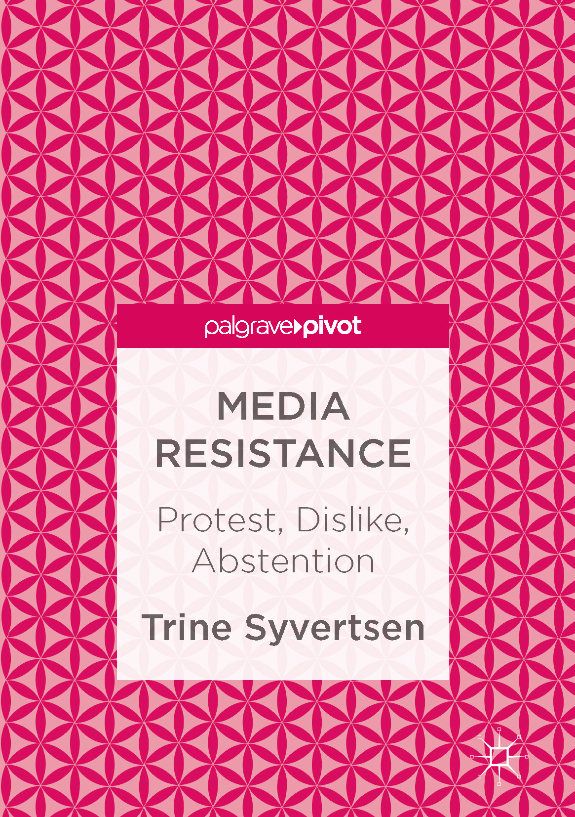 Syvertsen, Trine - Media Resistance, ebook