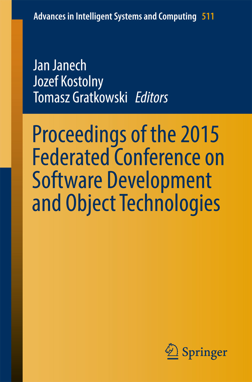 Gratkowski, Tomasz - Proceedings of the 2015 Federated Conference on Software Development and Object Technologies, ebook