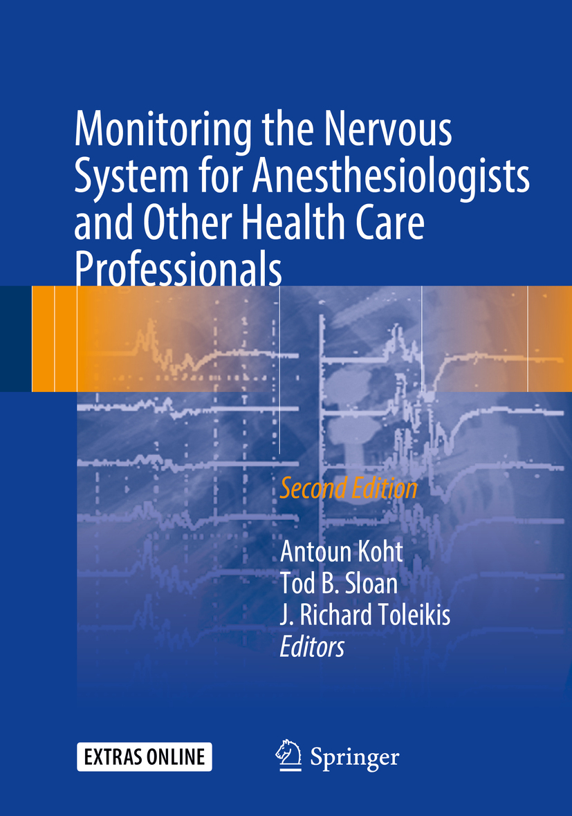Koht, Antoun - Monitoring the Nervous System for Anesthesiologists and Other Health Care Professionals, ebook