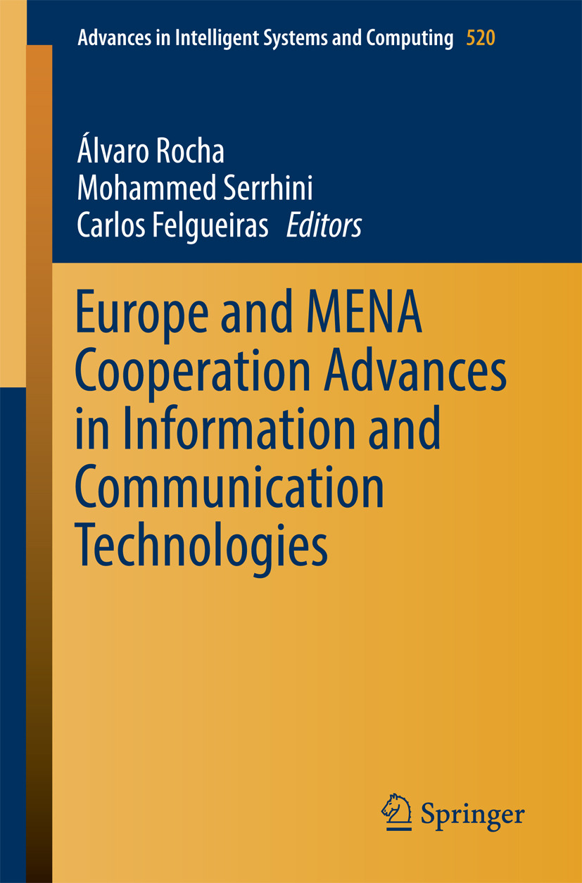 Felgueiras, Carlos - Europe and MENA Cooperation Advances in Information and Communication Technologies, ebook