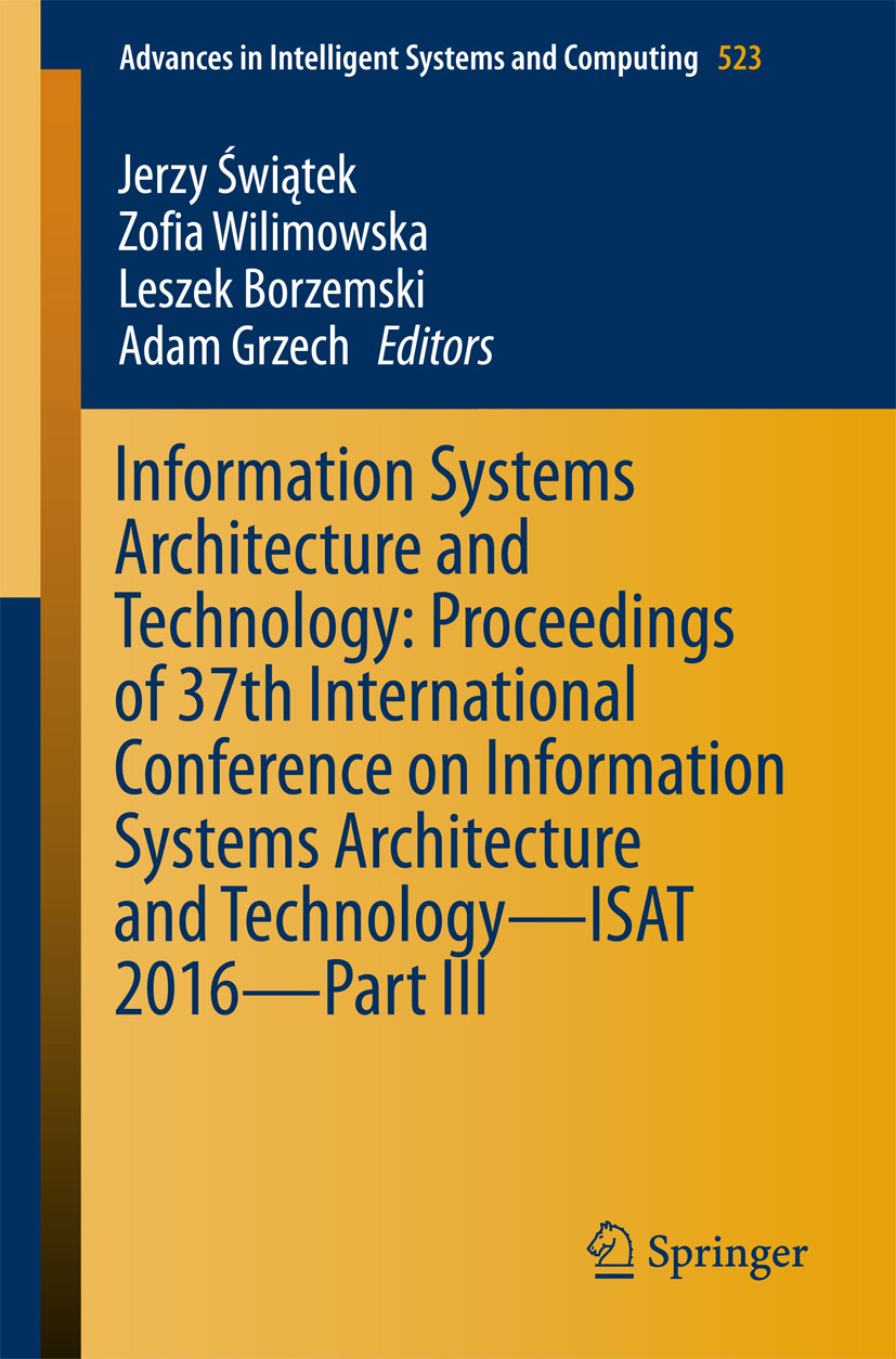 Borzemski, Leszek - Information Systems Architecture and Technology: Proceedings of 37th International Conference on Information Systems Architecture and Technology – ISAT 2016 – Part III, e-bok