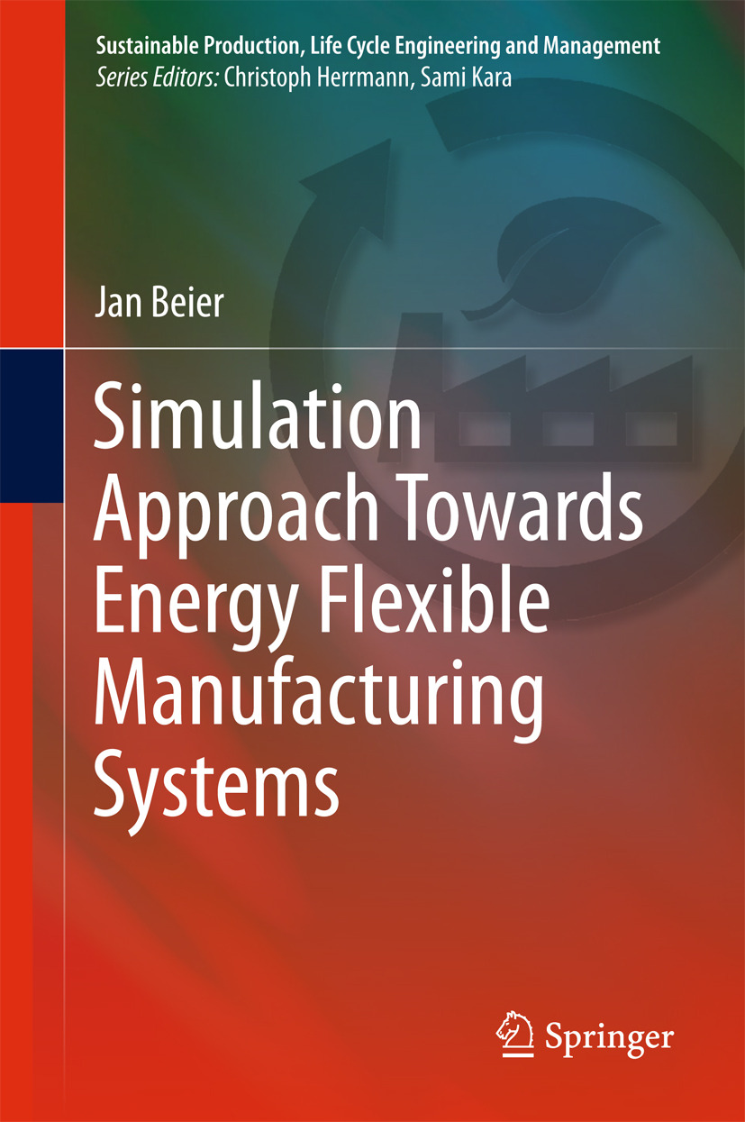 Beier, Jan - Simulation Approach Towards Energy Flexible Manufacturing Systems, ebook