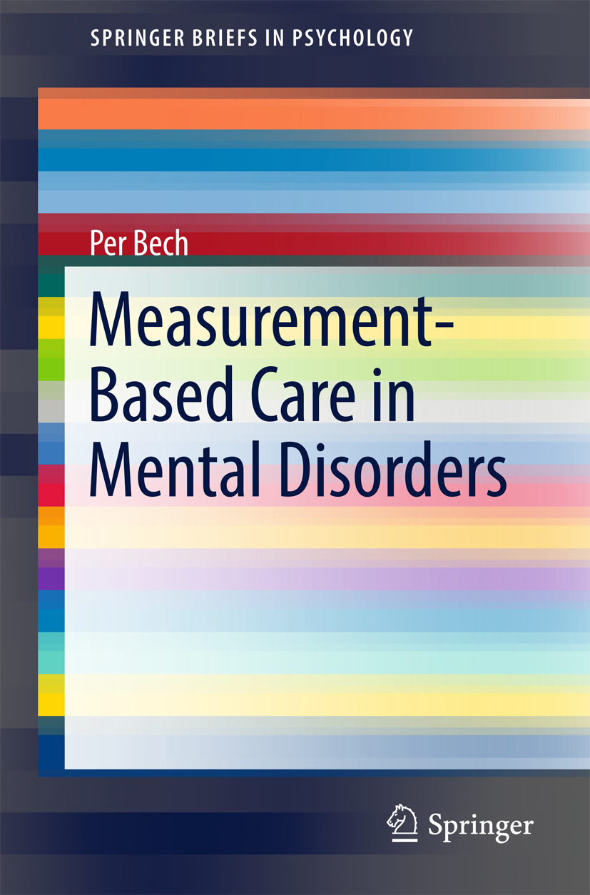 Bech, Per - Measurement-Based Care in Mental Disorders, ebook