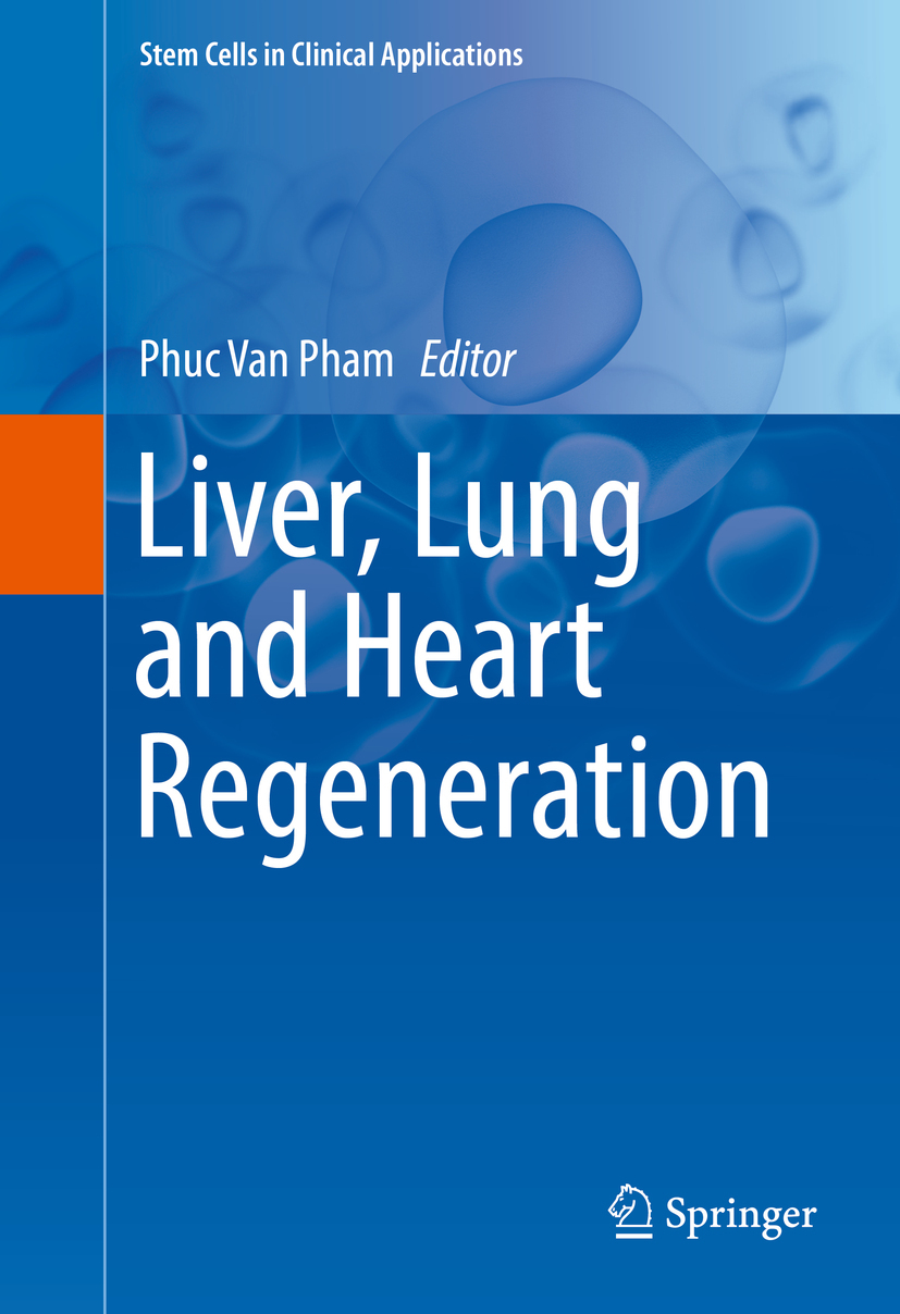 Pham, Phuc Van - Liver, Lung and Heart Regeneration, ebook