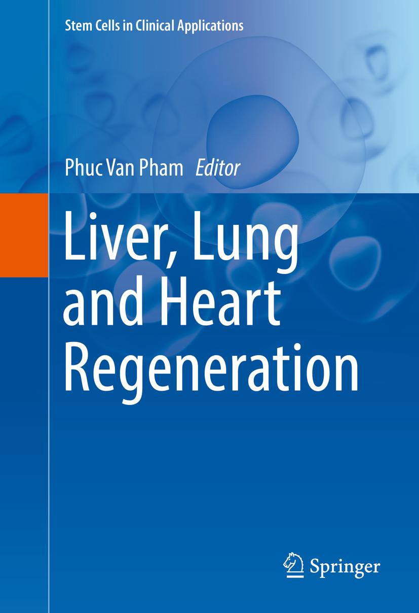 Pham, Phuc Van - Liver, Lung and Heart Regeneration, ebook