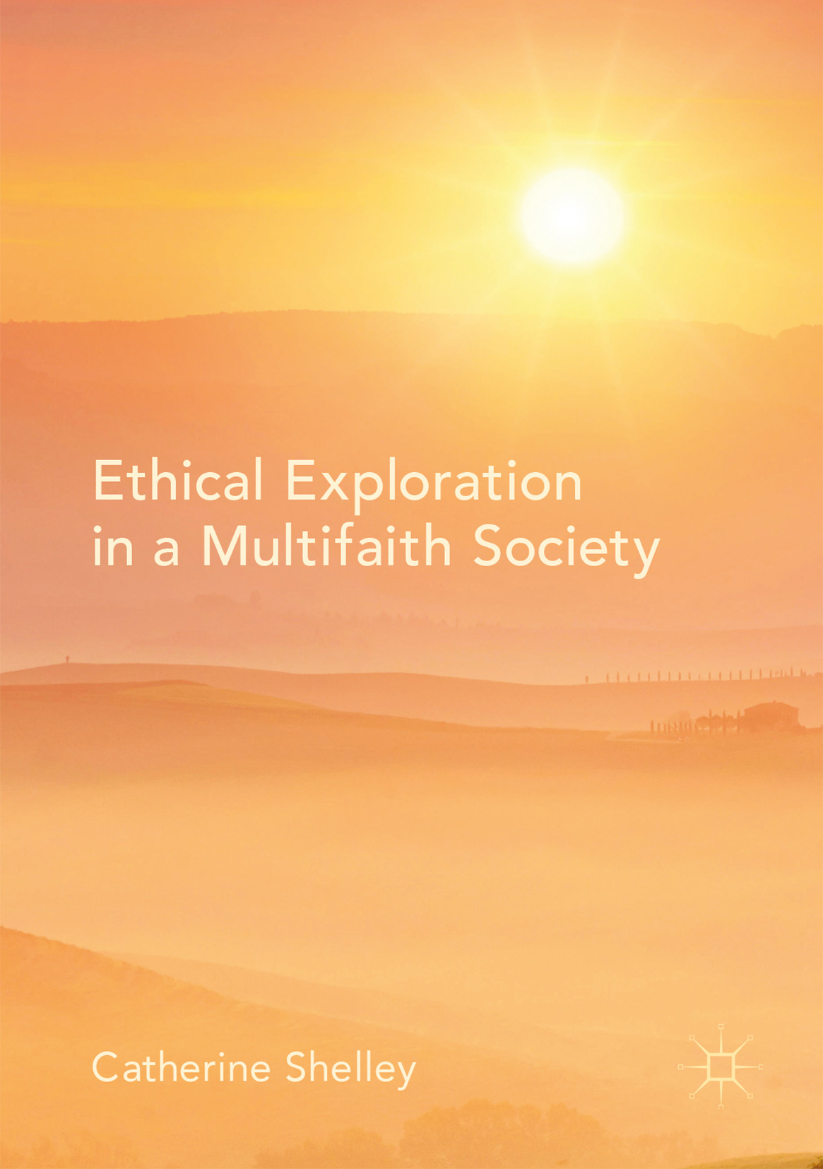 Shelley, Catherine - Ethical Exploration in a Multifaith Society, ebook