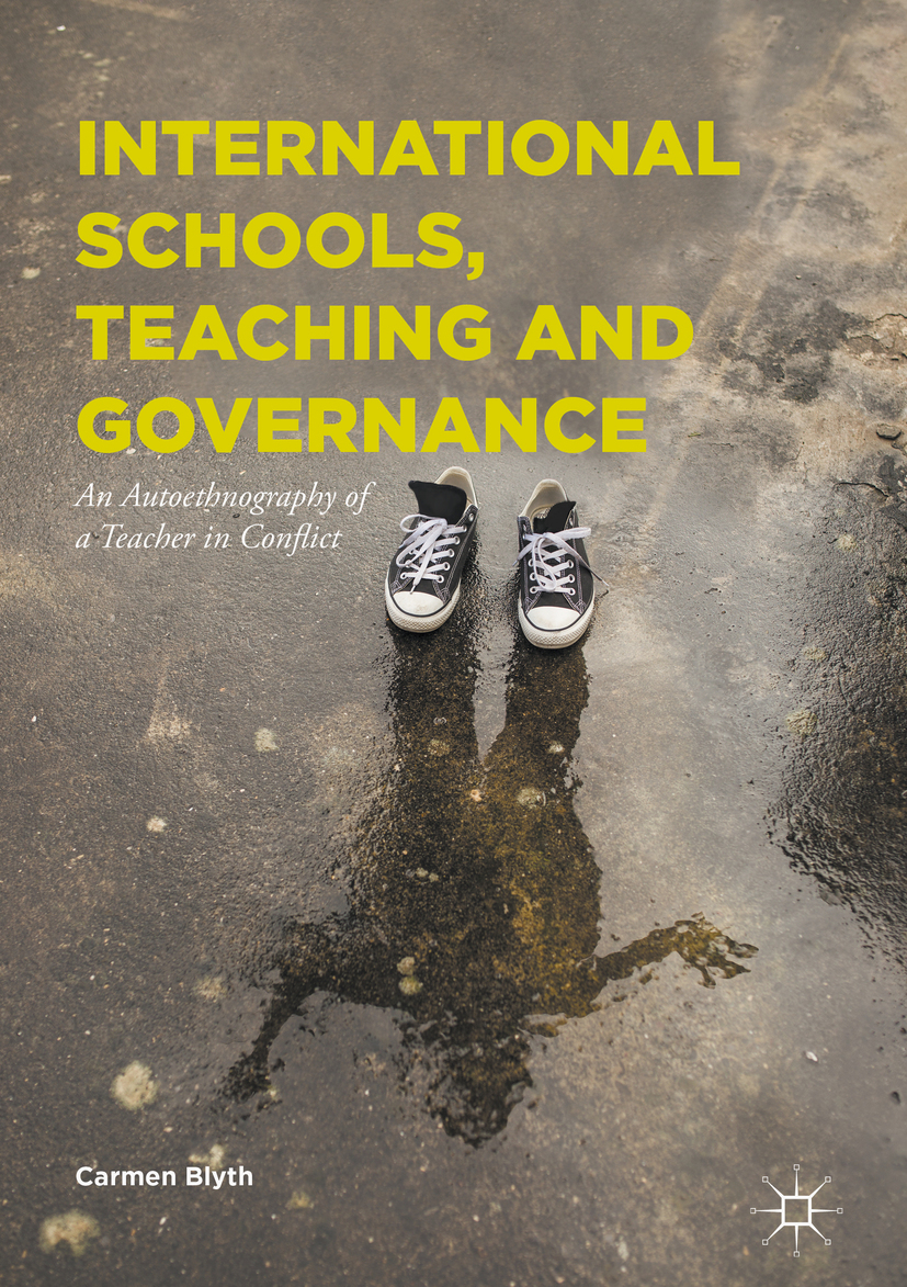 Blyth, Carmen - International Schools, Teaching and Governance, ebook