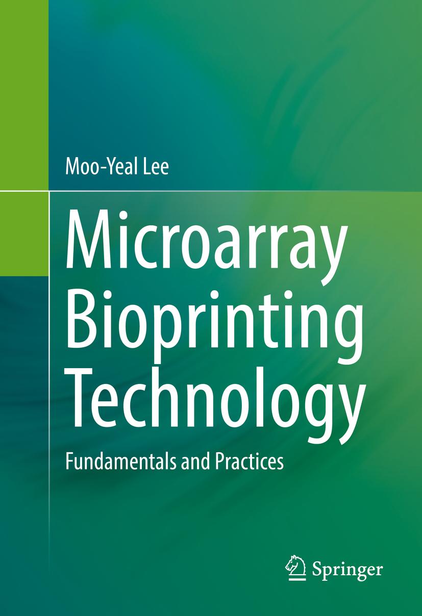 Lee, Moo-Yeal - Microarray Bioprinting Technology, e-bok