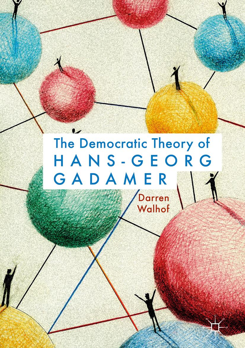 Walhof, Darren - The Democratic Theory of Hans-Georg Gadamer, ebook