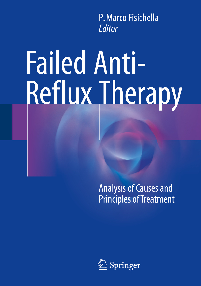 Fisichella, P. Marco - Failed Anti-Reflux Therapy, ebook
