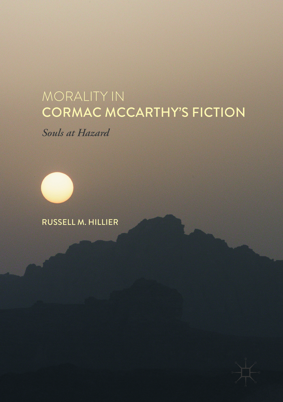 Hillier, Russell M. - Morality in Cormac McCarthy's Fiction, ebook