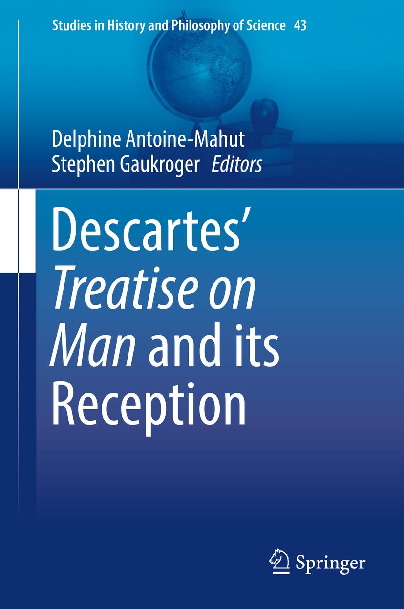 Antoine-Mahut, Delphine - Descartes' Treatise on Man and its Reception, ebook
