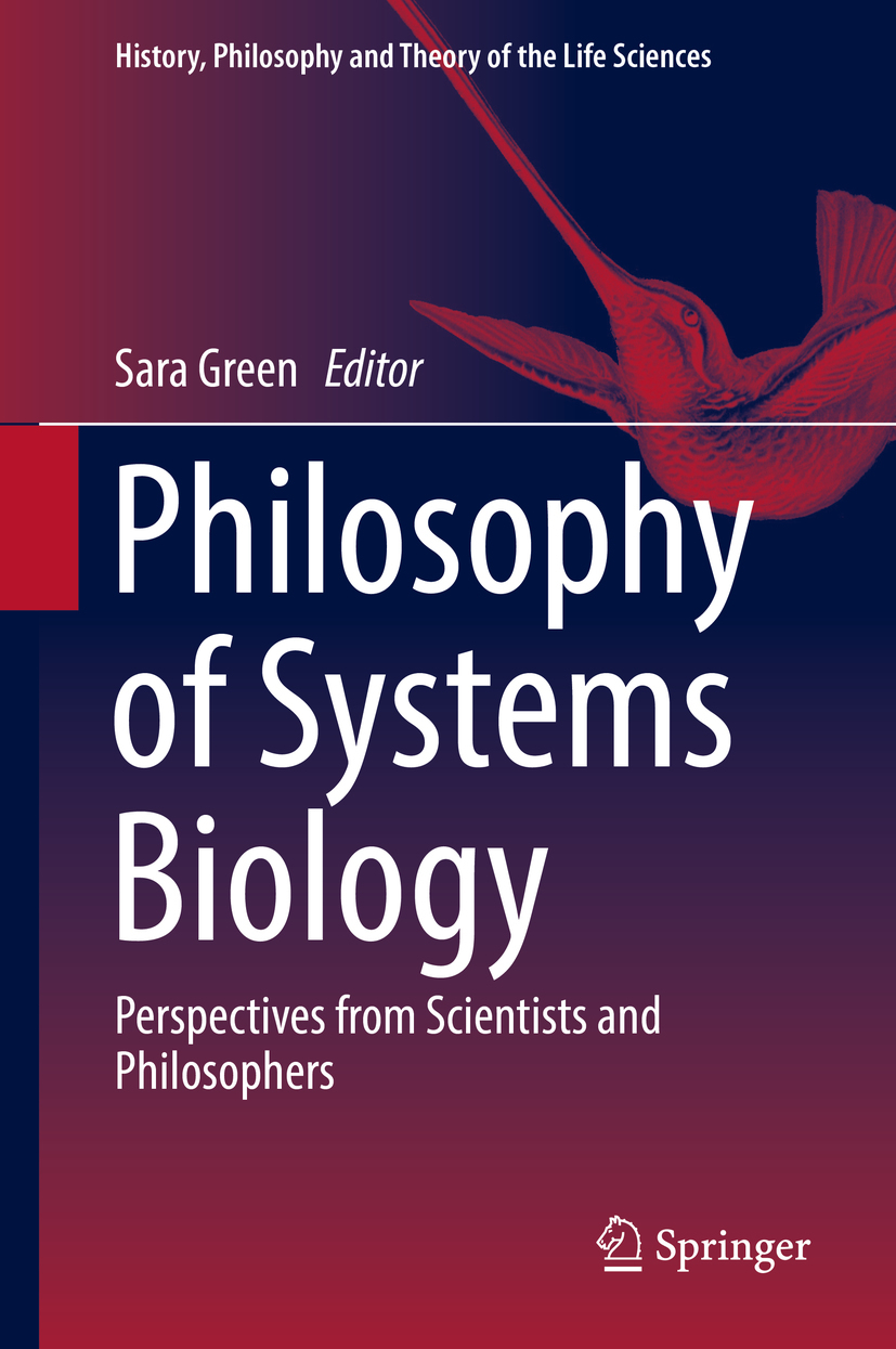 Green, Sara - Philosophy of Systems Biology, ebook