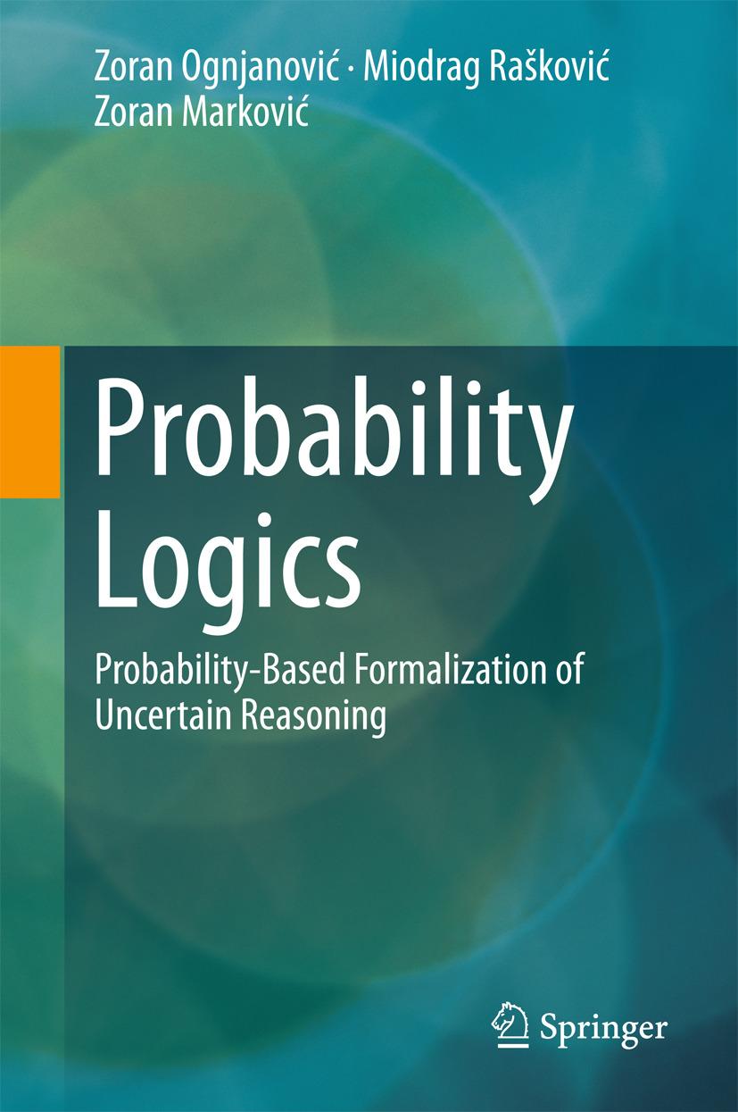Marković, Zoran - Probability Logics, ebook